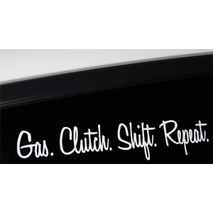 Gas.Clutch.Shift.Repeat.