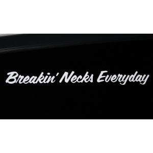 Breakin necks